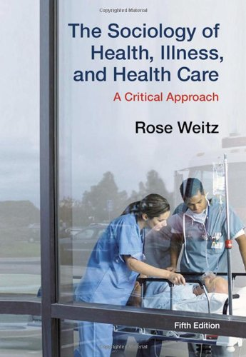 9780495598879: The Sociology of Health, Illness, and Health Care: A Critical Approach