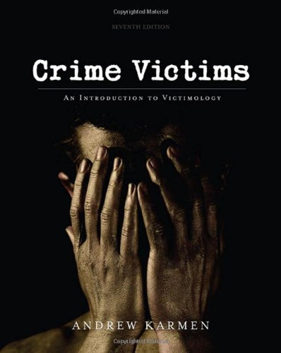 9780495599296: Crime Victims: An Introduction to Victimology