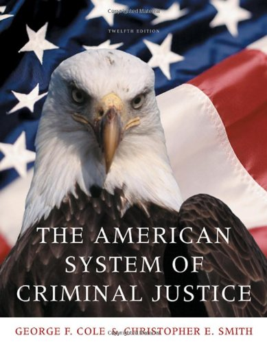 9780495599654: The American System of Criminal Justice (Available Titles CengageNOW)