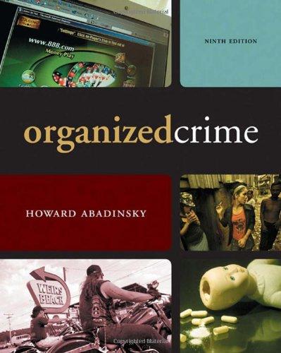 Organized Crime: Abadinsky, Howard