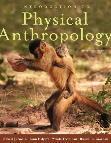 Introduction to Physical Anthropology 2009-2010 Edition: Robert Jurmain; Russell