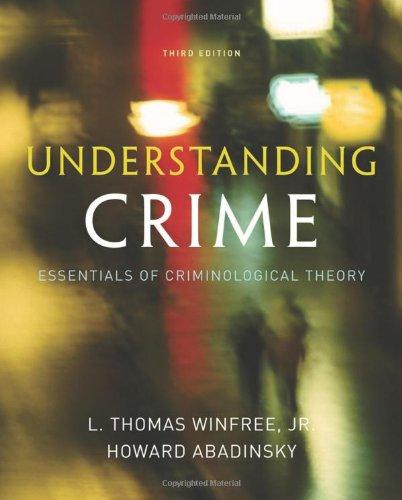 9780495600831: Understanding Crime: Essentials of Criminological Theory