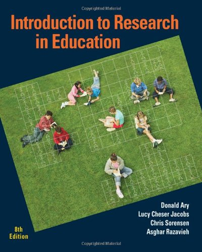 Introduction to Research in Education: Donald Ary; Lucy