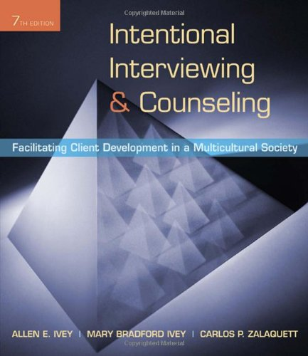 9780495601234: Intentional Interviewing and Counseling: Facilitating Client Development in a Multicultural Society (HSE 123 Interviewing Techniques)