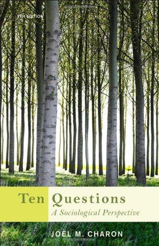 9780495601302: Ten Questions: A Sociological Perspective
