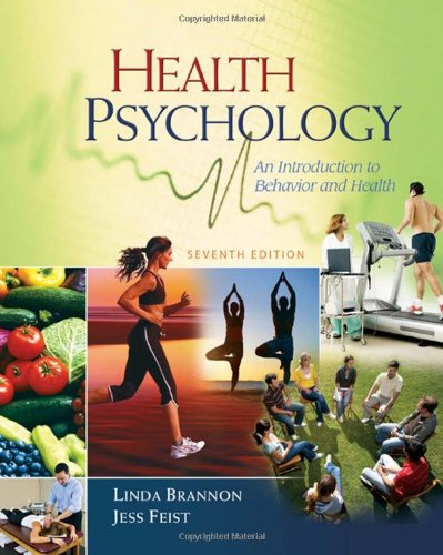 Health Psychology: An Introduction to Behavior and: Linda Brannon, Jess