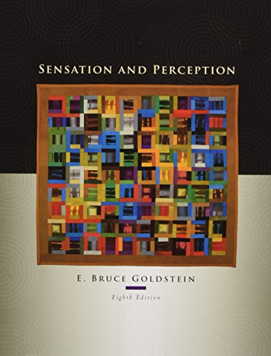 Sensation and Perception, 8th Edition (0495601497) by Goldstein, E. Bruce