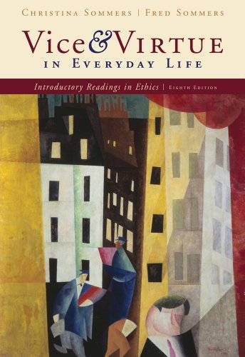 9780495601616: Vice and Virtue in Everyday Life: Introductory Readings in Ethics