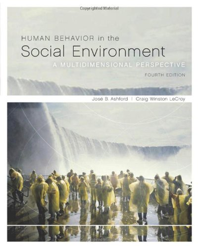 Human Behavior in the Social Environment : Jos? B. Ashford;