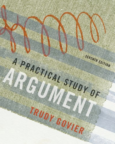 A Practical Study of Argument (0495603406) by Trudy Govier