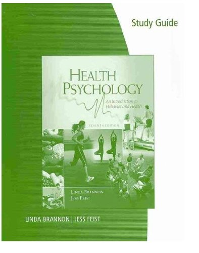 9780495603481: Study Guide for Brannon/Feist's Health Psychology: An Introduction to Behavior and Health, 7th
