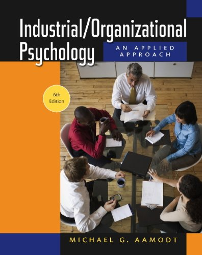 Aamodt's Industrial/Organizational Psychology Applications Workbook: Michael G. Aamodt