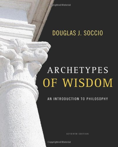 9780495603825: Archetypes of Wisdom: An Introduction to Philosophy