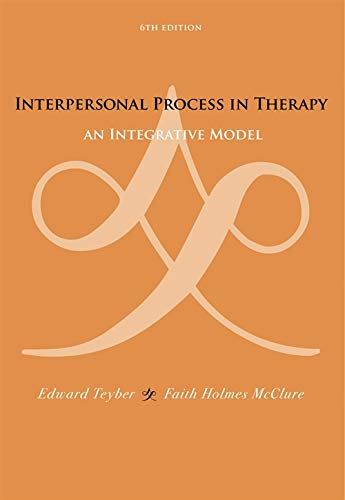Interpersonal Process in Therapy: An Integrative Model (Skills, Techniques, & Process): Edward ...