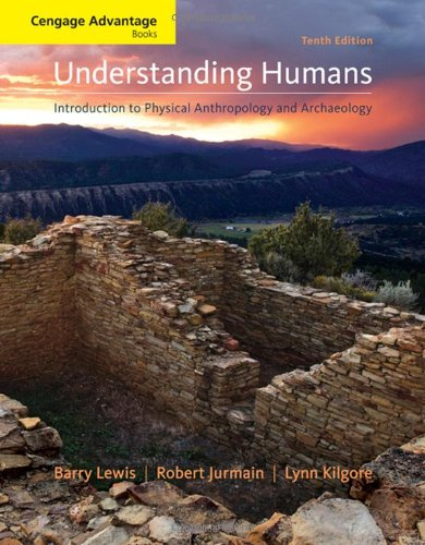 9780495604747: Understanding Humans: Introduction to Physical Anthropology and Archaeology (Cengage Advantage Books)