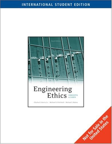 9780495605102: Engineering Ethics: Concepts and Cases