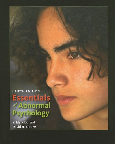 Essentials of Abnormal Psychology: V. Mark Durand,