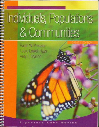 Individuals, Populations & Communities - eighth edition: Laura Lowell Hass, Amy L. Marionk and ...