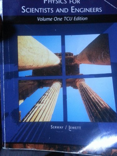 9780495662228: Physics for Scientists and Engineers Volume One TCU Edition