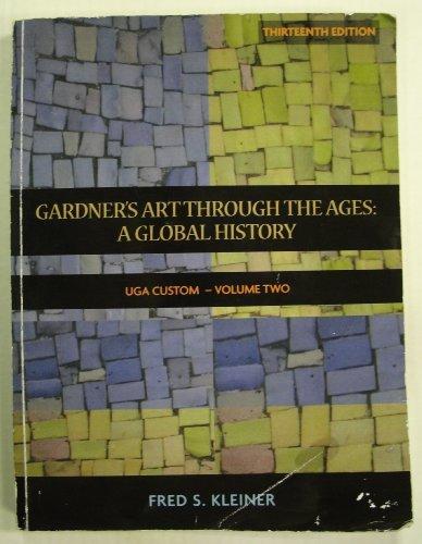 9780495662525: Gardner's Art Through the Ages: A Global History Volume 2 (Custom for UGA) Edition: Thirteenth