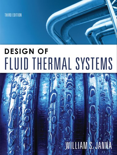 Design of Fluid Thermal Systems: Janna, William S.