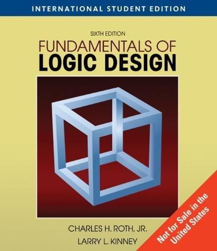 Fundamentals Of Logic Design By Charles Roth Th Edition Pdf