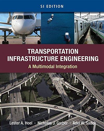9780495667896: Transportation Infrastructure Engineering: A Multimodal Integration, SI Version