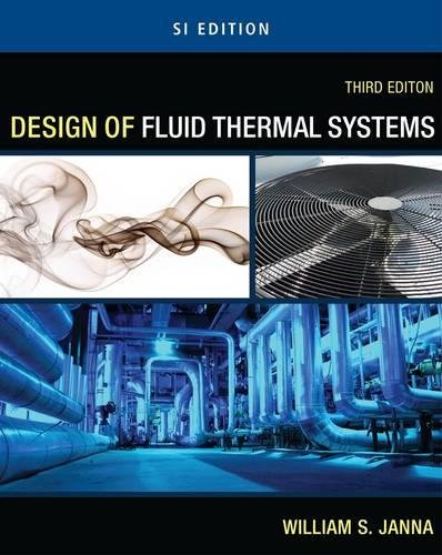 9780495667995: Design of Fluid Thermal Systems - SI Version