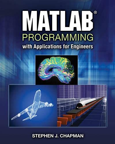 9780495668077: MATLAB Programming with Applications for Engineers