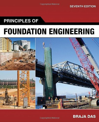 9780495668107: Principles of Foundation Engineering