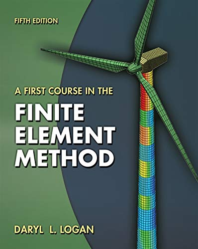 9780495668251: A First Course in the Finite Element Method