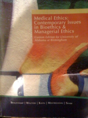 9780495733614: Medical Ethics: Contemporary Issues in Bioethics and Managerial Ethics (UAB Custom Edition)
