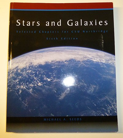 9780495763468: Stars and Galaxies: Selected Chapters for CSU Northridge