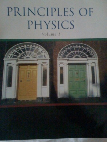 9780495763857: Principles of Physics Volume 1