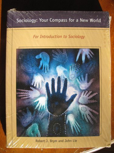 9780495763963: Sociology: Your Compass for a New World for Introduction to Sociology, Fall 2008