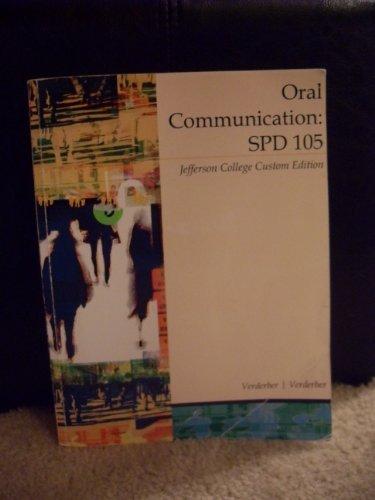 Oral Communication: SPD 105 Jefferson College Custom Edition (0495764396) by Verderber