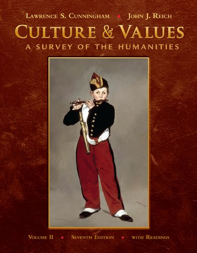 Bundle: Culture and Values, Volume II: A Survey of the Humanities (with Resource Center Printed Access Card), 7th + Study Guide (0495766186) by Cunningham, Lawrence S.; Reich, John J.