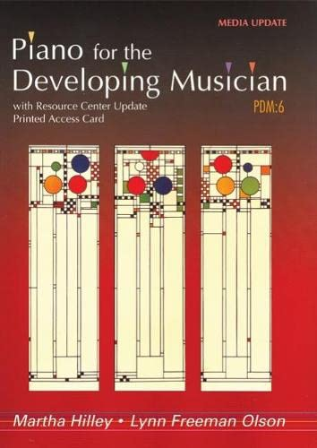 Piano for the Developing Musician, Update: Hilley, Martha; Freeman Olson, Lynn
