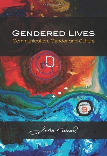 9780495794165: Gendered Lives: Communication, Gender, and Culture