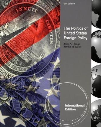 9780495797258: The Politics of United States Foreign Policy, International Edition