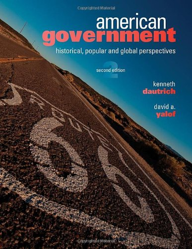 9780495798156: American Government: Historical, Popular, and Global Perspectives