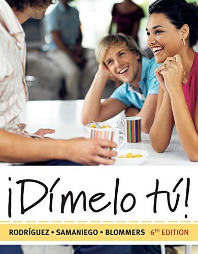 9780495798989: Dimelo tu!: A Complete Course