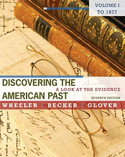9780495799849: Discovering the American Past: A Look at the Evidence, Volume I: To 1877
