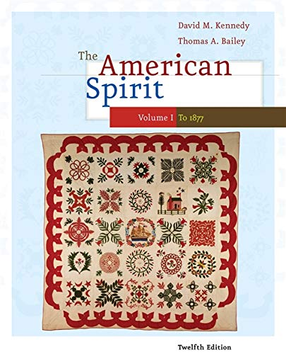 9780495800019: 1: The American Spirit: United States History as Seen by Contemporaries, Volume I