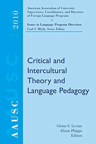 AAUSC 2010: Critical and Intercultural Theory and: Levine, Glenn S.;