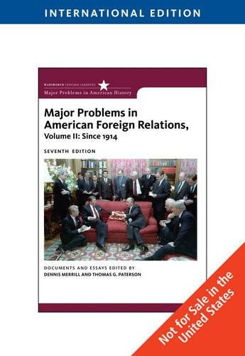 9780495800170: Major Problems in American Foreign Relations, Volume II: Since 1914, International Edition