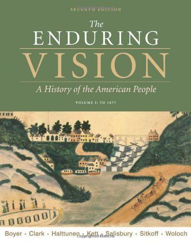 9780495800941: The Enduring Vision: Volume I: To 1877 (Available Titles CourseMate)