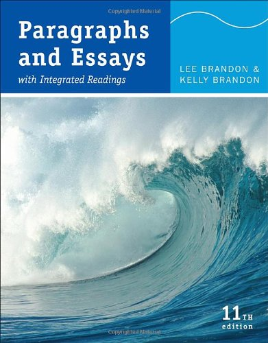 Paragraphs and Essays: With Integrated Readings: Lee Brandon, Kelly