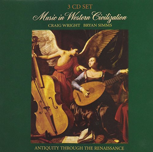 Music in Western Civilization (9780495801849) by Wright, Craig; Simms, Bryan R.