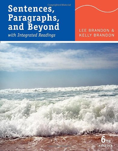 Sentences, Paragraphs, and Beyond: With Integrated Readings: Brandon, Lee; Brandon,
